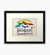 """My Day is """"Booked"""" Reading Pun Framed Print"""