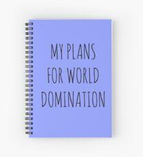 Cuaderno de espiral MIS PLANES PARA LA DOMINACIÓN MUNDIAL (CUADERNO ESPIRAL)