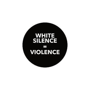Weißes Schweigen ist Gewalt von divinefemme