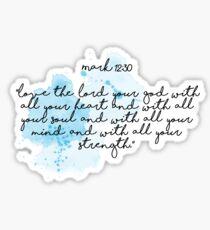 Mark 12:30 Bible Verse Sticker Sticker