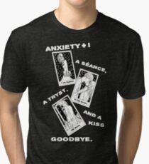A Seance, A Tryst, And A Kiss Goodbye Tri-blend T-Shirt