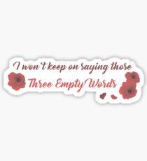 Three Empty Words Sticker
