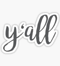 Y'all cursive Sticker