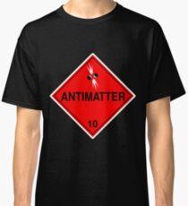 Antimatter: Hazardous! Classic T-Shirt