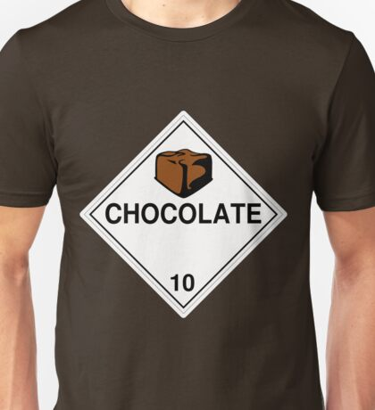 Chocolate: Hazardous! T-Shirt