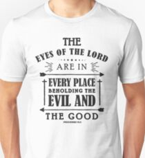 Eyes of the Lord -Proverbs 15:3 Unisex T-Shirt