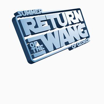 Summer of George - Return of the wang by biomechanic
