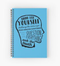 Think For Yourself Spiral Notebook