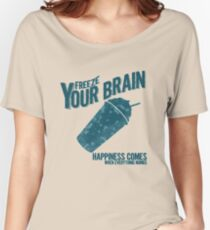 Freeze Your Brain - Heathers Women's Relaxed Fit T-Shirt
