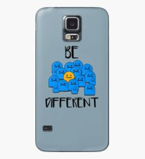 Be Different Case/Skin for Samsung Galaxy