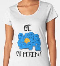 Be Different Women's Premium T-Shirt