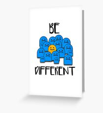 Be Different Greeting Card