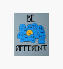 Be Different Art Board