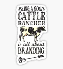 Being a Good Cattle Rancher is all about Branding Sticker