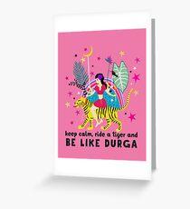 Be like Durga Greeting Card
