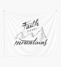 Faith Moves Mountains Wall Tapestry