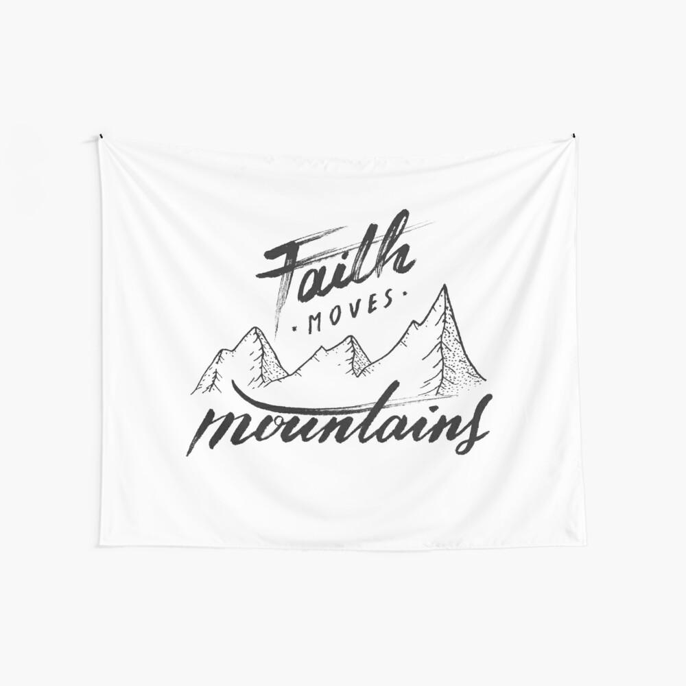 Glaube bewegt Berge Wandbehang
