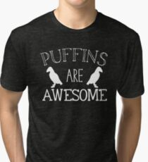 Puffins are awesome Tri-blend T-Shirt