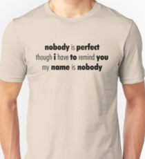 Nobody (Black) Unisex T-Shirt
