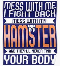 Mess Hamster Poster