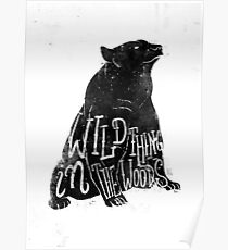 Wild Thing in the Woods Poster