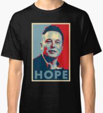 """Elon Musk """"Hope"""" Poster Classic T-Shirt"""