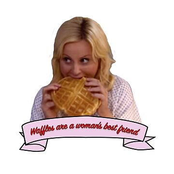Leslie Knope - Waffles are a woman's best friend by Kazzybookat