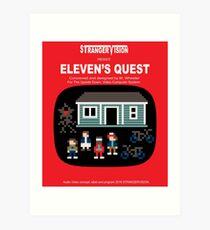 Eleven's Quest Art Print