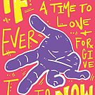 A Time to Love and Forgive by Jason Fowler