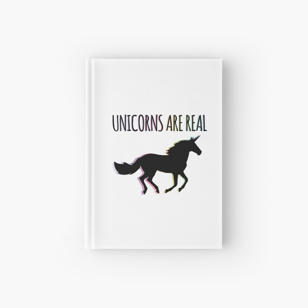 Unicorns are Real Rainbow Version Hardcover Journal