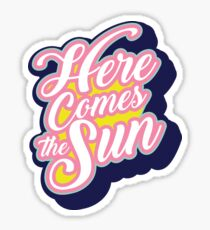 Here Comes the Sun Navy Sticker