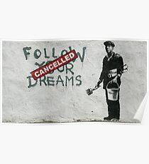 Banksy - Follow Your Dreams Poster