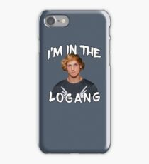I'M IN THE LOGANG! (ARE YOU?!) iPhone Case/Skin