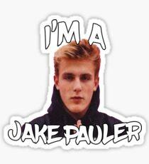I'M A JAKE PAULER! (ARE YOU?!) Sticker