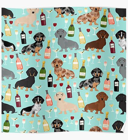 Dachshund wine champagne cocktails rose doxie dachsie dog breed pattern Poster