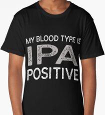 My Blood Type Is IPA Positive T-Shirt Long T-Shirt