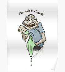 Mr. Waterhands Poster
