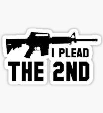 I Plead the Second Amendment Sticker