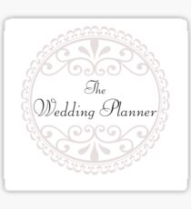 The Wedding Planner Big Day Married Marriage Sticker