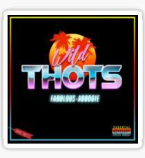 wild thots a boogie wit da hoodie Sticker