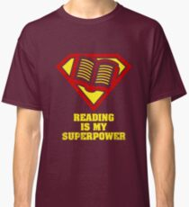 Reading Is My Superpower Shirt Classic T-Shirt