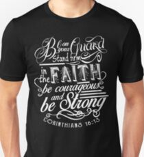 Stand Firm In The Faith  Unisex T-Shirt