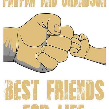 papaw and grandson best friends for life by designbook