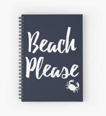 Beach Please T-Shirt Beach Themed Shirt For Men, Women, and Kids Spiral Notebook
