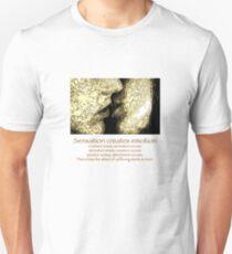 Sensation creates emotion Slim Fit T-Shirt