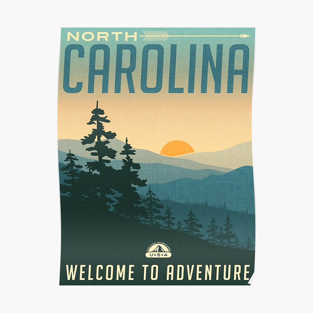 Welcome to Adventure - North Carolina Poster