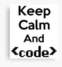 Keep Calm And Code Canvas Print