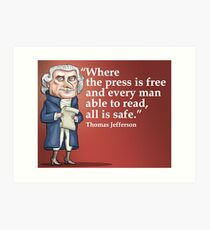 President Thomas Jefferson - Free Press Art Print