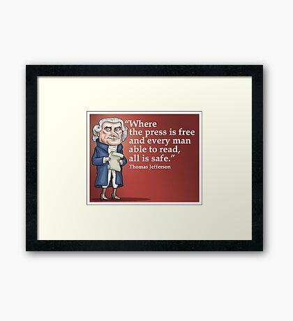President Thomas Jefferson - Free Press Framed Print