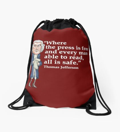 President Thomas Jefferson - Free Press Drawstring Bag